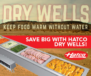 Hatco Dry Wells. Keep food warm without water. Save Big With Hatco Dry Wells!