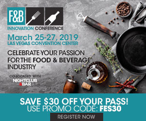 F&B Innovation Conference March 25-27, Las Vegas Convention Center - Save $30 off your pass.