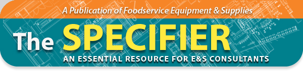 The Specifier from Foodservice Equipment & Supplies
