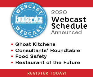 2020 Webcast Schedule Announced. Ghost Kitchens, Consultant's Roundtable, Food Safety, Restaurant of the Future. Register Today!