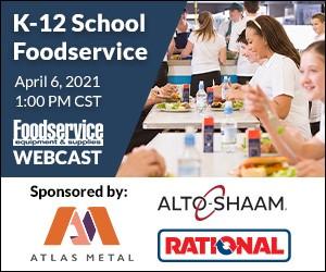 Webcast: K-12 School Foodservice. April 6, 2021, 1:PM CST. Register now for this free webcast.