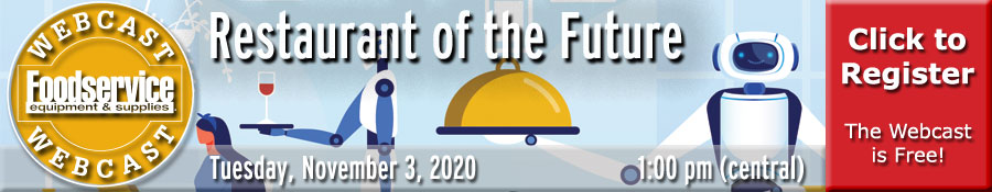 Restaurant of the Future Webcast - Tuesday, November 3, 2020 at 1:00 p.m. (central)