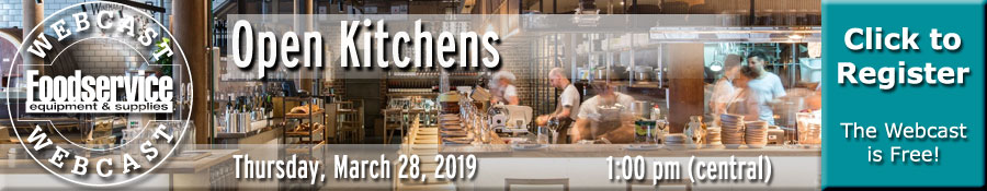 Open Kitchens Webcast - March 28, 2019 - 1:00 pm (Central)